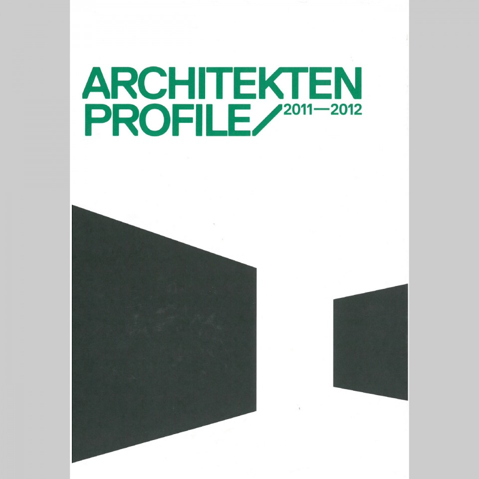 Publikation Architektenprofile 2011-2012 Forch, Zollikon